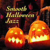 Smooth Halloween Jazz by Various Artists