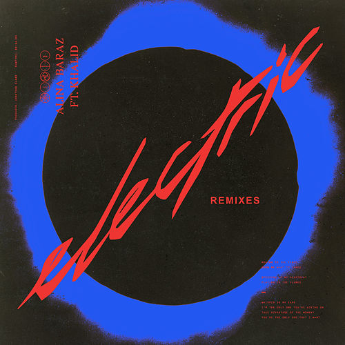 Electric (Remixes) by Alina Baraz