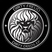 Dirty Deeds - Single by Dirty Freud