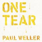 One Tear von Paul Weller