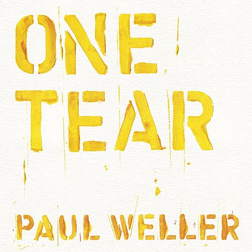 One Tear by Paul Weller