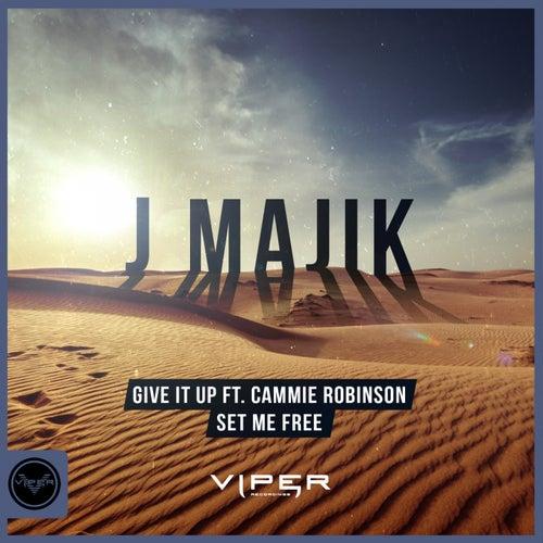 Give It Up / Set Me Free by J Majik