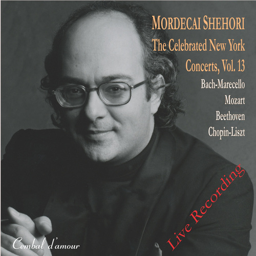 The Celebrated New York Concerts, Vol. 13 by Mordecai Shehori