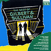 The Best of Gilbert & Sullivan by Various Artists