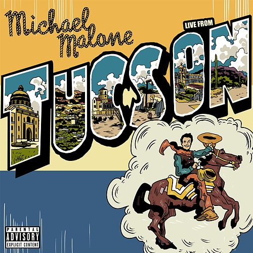 Live from Tucson by Michael Malone