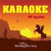 Karoke PP Aguilar by Grupo Sorpresa