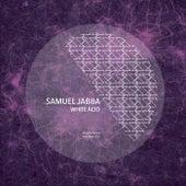 White Acid von Samuel Jabba