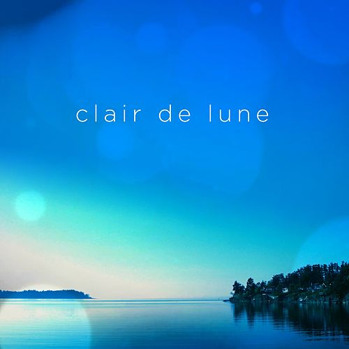 Clair De Lune for Piano (Suite Bergamasque No. 3) by Claude Debussy