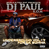 Underground Vol. 17 for da Summa by DJ Paul