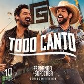 Todo Canto (Ao Vivo) de Fernando & Sorocaba
