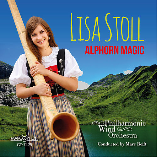 Alphorn Magic by Philharmonic Wind Orchestra