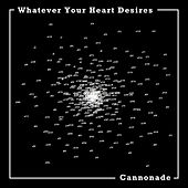 Cannonnade - EP by Whatever Your Heart Desires