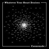 Cannonnade - EP de Whatever Your Heart Desires