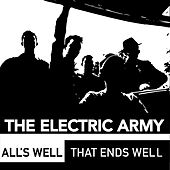 All's Well That Ends Well by The Electric Army