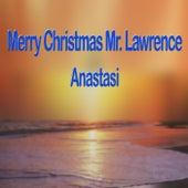 Merry Christmas Mr. Lawrence von Anastasi