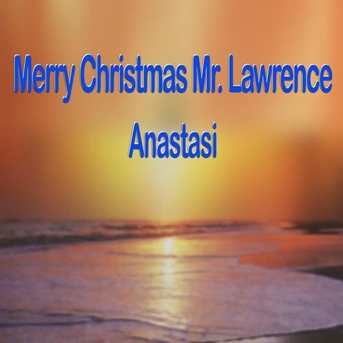 Merry Christmas Mr. Lawrence by Anastasi