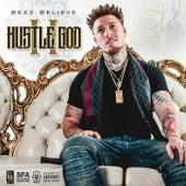 Hustle God 2 by Bezz Believe