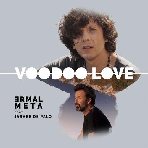 Voodoo Love (feat. Jarabe de Palo) de Ermal Meta