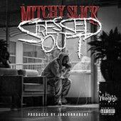Stressed Out von Mitchy Slick