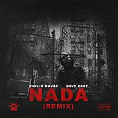 Nada (Remix) [feat. Dave East] by Emilio Rojas