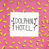 Title Track by Dolphin Hotel