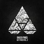 Get Fried, Vol. 2 - EP von Various Artists