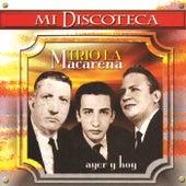 Ayer y Hoy de Trio La Macarena