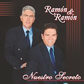 Nuestro Secreto by Ramon Y Ramon
