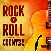 Rock'n'Roll Country de Various Artists