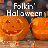 Folkin' Halloween by Various Artists