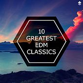 10 Greatest EDM Classics by Various Artists