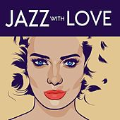 Jazz with Love by Various Artists