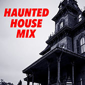 Haunted House Mix by Various Artists