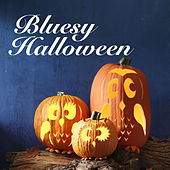 Bluesy Halloween de Various Artists