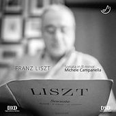 Franz Liszt: Sonata in B minor de Michele Campanella