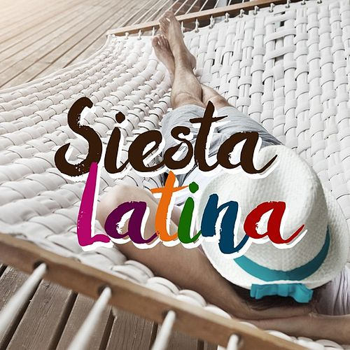 Siesta Latina by Various Artists