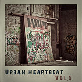 Urban Heartbeat, Vol.5 by Various Artists