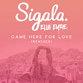 Come Here for Love (Remixes) de Ella Eyre