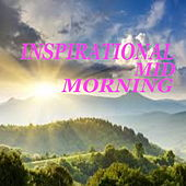 Inspirational Mid-Morning by Various Artists