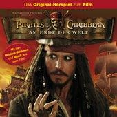 Fluch der Karibik 3 - Am Ende der Welt (Das Original-Hörspiel zum Film) von Disney Fluch Der Karibik