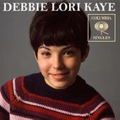 Columbia Singles by Debbie Lori Kaye
