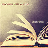 Chapter Three de Blackman Murray Russo