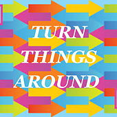 Turn Things Around de Various Artists