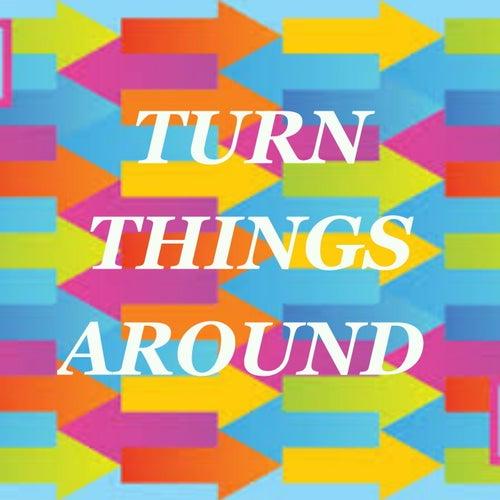 Turn Things Around de Various Artists