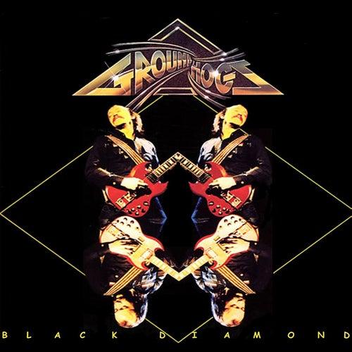 Black Diamond by The Groundhogs