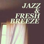 Jazz & Fresh Breeze by Various Artists
