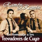 El Homenaje a los Trovadores de Cuyo by Ramon Y Ramon