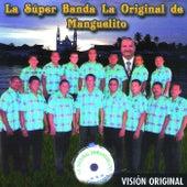 Vision Original de Super Banda la Original de Manguelito