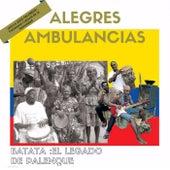 Batata: El Legado de Palenque (En Vivo) von Las Alegres Ambulancias