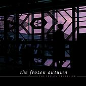 The Fellow Traveller de The Frozen Autumn